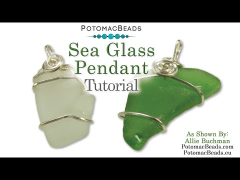 Wire Wrapping Sea Glass (updated)