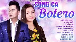 Duy Trường - Dương Hồng Loan - Tuyển Tập Những Ca Khúc Bolero Trữ Tình Đặc Sắc 2019
