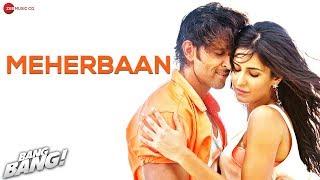 download lagu Bang Bang - Meherbaan  Feat Hrithik Roshan & gratis
