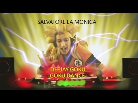 Deejay Goku-GOKU DANCE(Official Music Video) By Salvatore La Monica