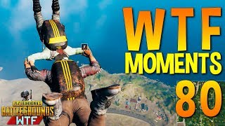 PUBG WTF Funny Moments Highlights Ep 80 (playerunknown's battlegrounds Plays)