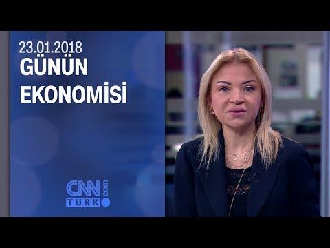 Günün Ekonomisi 23.01.2018 Salı