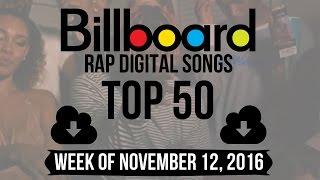 Top 50 Billboard Rap Songs Week Of November 12 2016 Download Charts VideoMp4Mp3.Com