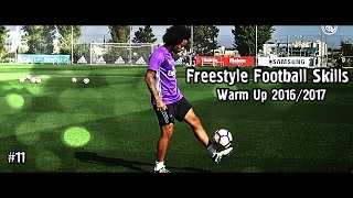 Freestyle Football Skills - Warm Up 2016/2017 | 1080i | #11