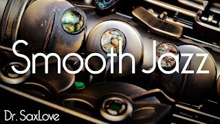 Smooth Jazz • Smooth Jazz Saxophone Instrumental Music for Relaxing and Study