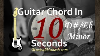 Learn Guitar Chords in 10 Seconds How to play DEb Minor Chord on GuitarBeginnersBasic Tutorial