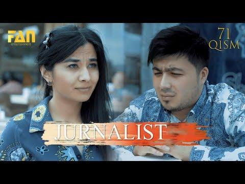 Журналист Сериали 71 - қисм / Jurnalist Seriali 71 - qism