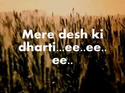 Mere Desh Ki Dharti-Karaoke & Lyrics-Upkar
