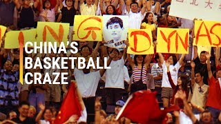 How China Got So Crazy About Basketball