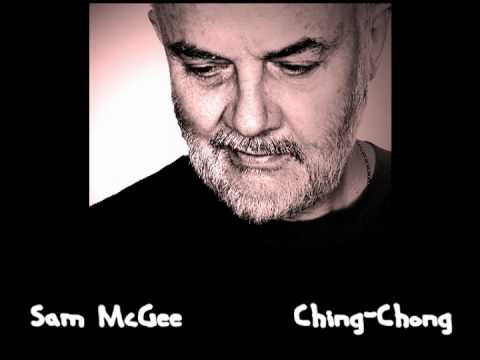 Sam McGee - Ching Chong