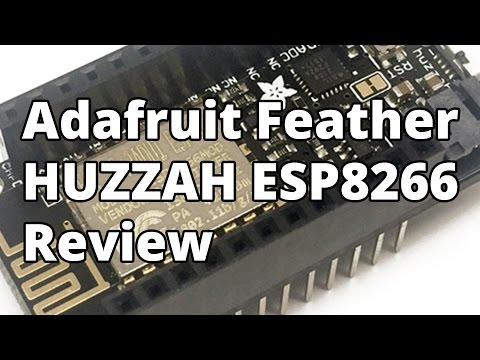 Adafruit Feather HUZZAH ESP8266  Review