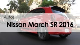 Nissan March SR 2016: Reseña