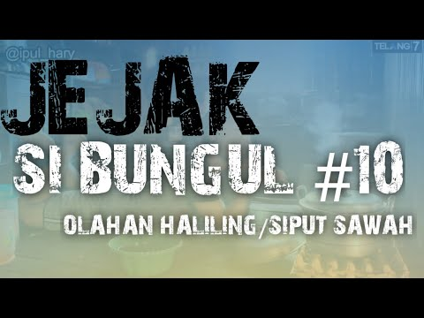 JEJAK SI BUNGUL : EPISODE 10 (DIRECTED BY IPUL_HARY)