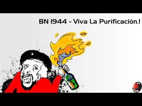 BN 1944 - Viva La Purificación.!