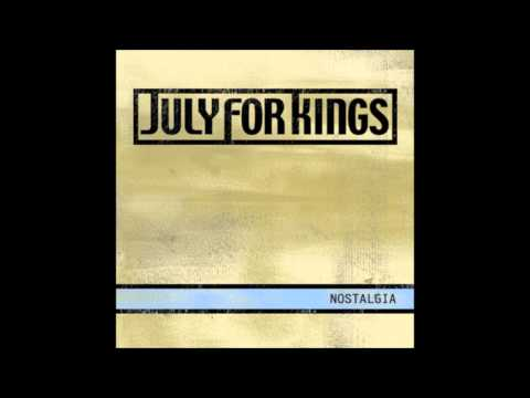 July For Kings - Just Right