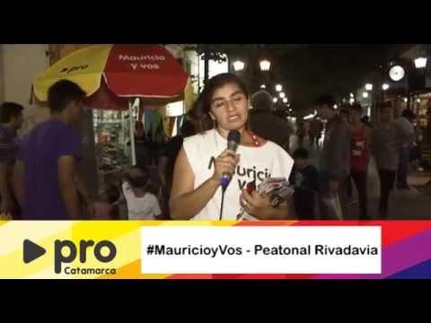 #MauricioyVos en Catamarca - Peatonal Rivadavia