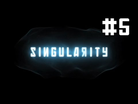 Singularity let's play FR partie 5