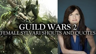 Guild Wars 2 - Female Sylvari Shouts and Quotes
