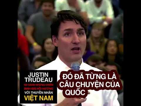 Justin Trudeau so sánh những chiến binh ISIS hồi hương với thuyền nhân Việt Nam