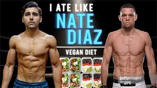 I Ate Like Nate Diaz For A Day