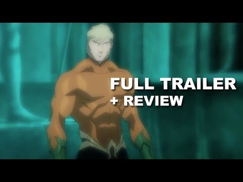 Justice League Throne of Atlantis Official Trailer + Trailer Review - Aquaman : Beyond The Trailer