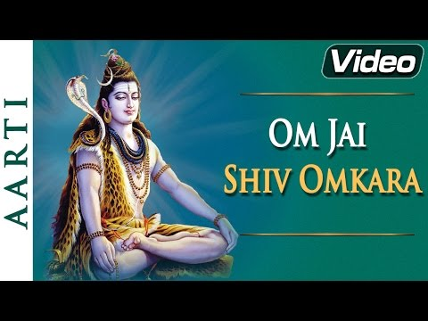 Jai Shiv Omkara - Aarti - Latest Devotional Hindi Song video