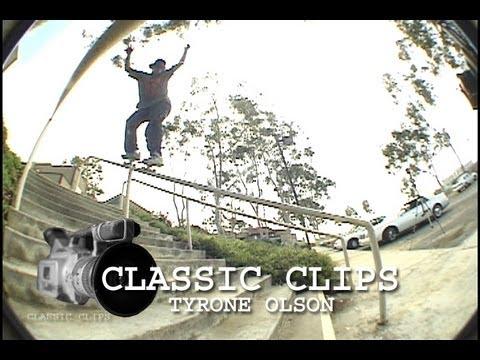 Tyrone Olson Skateboarding Classic Clips #32 T Bone