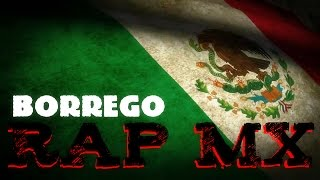 Rap Mx - Borrego (Prod. RasHop)