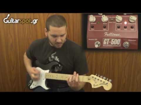 Fulltone - GT 500    Guitarspot.gr Review