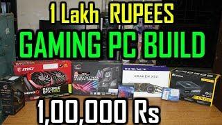 i7 8700k  1 Lakh Rupees Gaming PC Build [ Hindi ]
