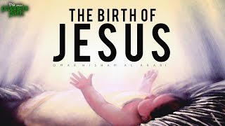 Video: The Birth Of Jesus