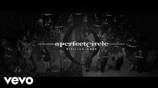 Download Lagu A Perfect Circle - Disillusioned [Official Video] Gratis STAFABAND