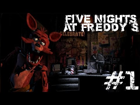 Five Nights At Freddy's [Night 1] – YOU'RE NOT SUPPOSED TO BE HERE!