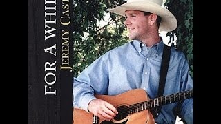 Watch Jeremy Castle Singin Again In Texas video