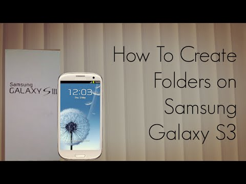 How To Setup / Create Folders & Group Apps On Samsung Galaxy S3 (SIII
