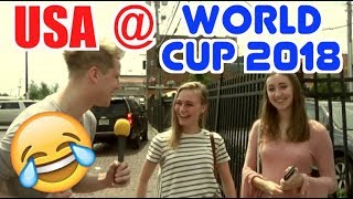 AMERICANS ON HOW USA WILL DO AT THE 2018 WORLD CUP