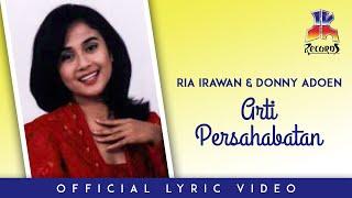 Ria Irawan & Donny Adoen - Arti Persahabatan ( Lyric Video)
