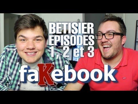 image vidéo FaKeBook - Bêtisier des épisodes 1, 2 et 3