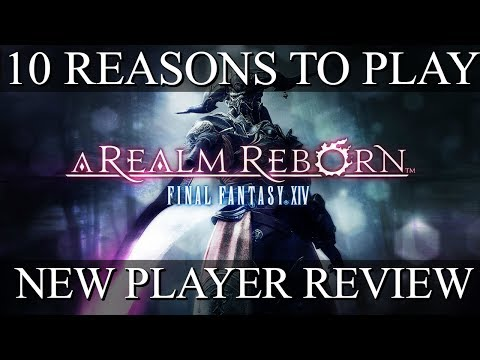 10 Reasons To Play Final Fantasy XIV: A Realm Reborn (2017)   FFXIV New Player Review