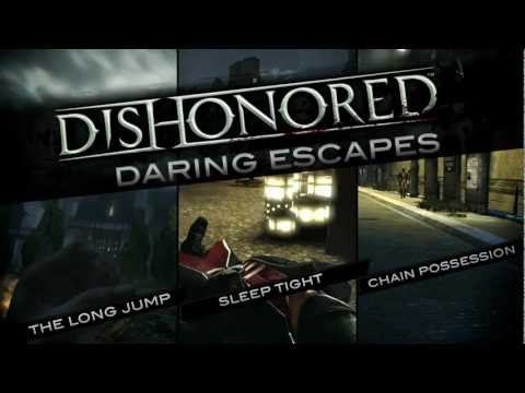 Dishonored - Daring Escapes