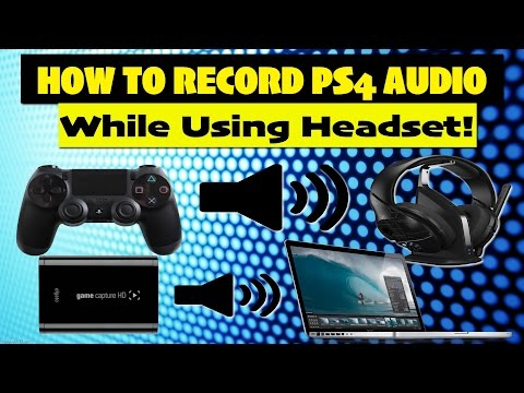 Mewee's Elgato Tutorial! How To Record PS4 Audio While Using a Headset! Multiple Audio Outputs FIX!