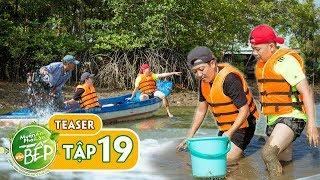 """Teaser #19   Trường Giang, Hoàng Mèo vượt sông đi """"săn"""" cua khủng   Muốn Ăn Phải Lăn Vào Bếp"""
