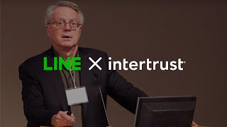 4th Intertrust x LINE Security Summit – October 2018 | Dave Maher