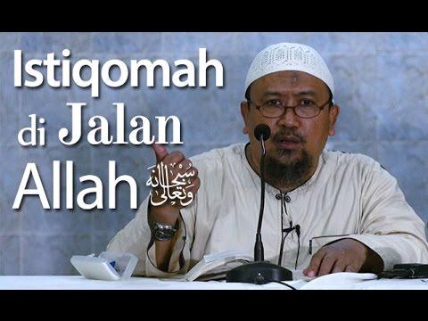 Kajian Umum : Istiqomah Di Jalan Allah - Ustadz Mahfudz Umri, Lc.