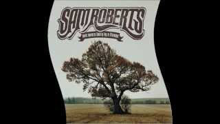 "Sam Roberts Band - ""Dead End"""