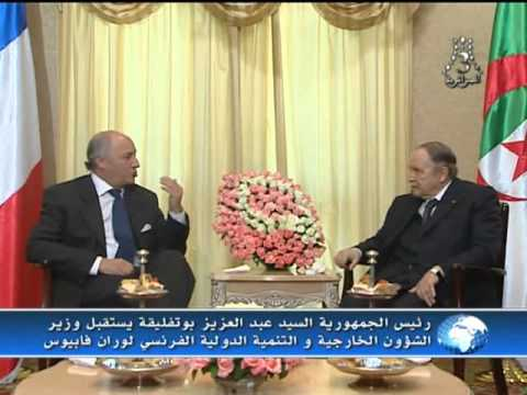 ★ ALGERIE ★ BOTEFLIKA   reçoit  le ministre français des Affaires étrangères, Laurent Fabius