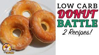 Low Carb DONUT BATTLE - The BEST Keto Doughnut Recipe!