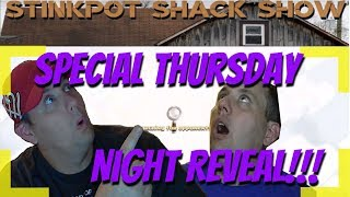 Stinkpot Shack Show Special Thursday Night Reveal!!