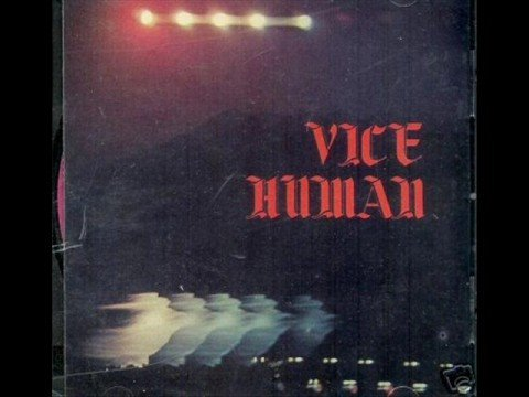 Vice Human- Dust Into My Nose