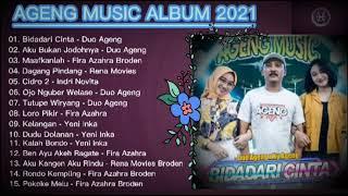 Download lagu BIDADARI CINTA - DUO AGENG feat. AGENG MUSIC (FULL ALBUM TERBARU 2021)